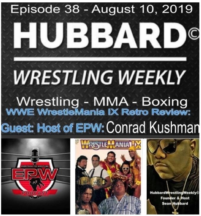 Episode XXXVIII: WrestleMania IX (and Hulk Hogan legacy) Retro